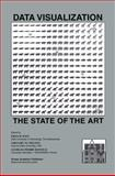 Data Visualization : The State of the Art, , 1461354307