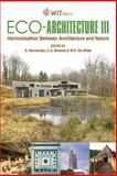 Eco-Architecture III : Harmonisation between Architecture and Nature, S. Hernandez, C. A. Brebbia, W. P. (editors) De Wilde, 1845644301