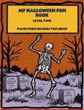 My Halloween Fun Book Level Two, Elizabeth C. Axford et al, 1931844305