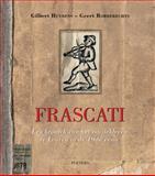 Frascati : Een kroniek van het muziekleven te Leuven in de 19de Eeuw, G Huybens, G. Robberechts, 9042924306