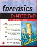 Forensics Demystified, Fisher, David and Fisher, Barry, 0071454306