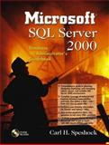 Microsoft SQL Server 2000 Database Administrator's Guidebook, Speshock, Carl H., 0130614300