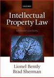 Intellectual Property Law, Bently, Lionel and Sherman, Brad, 0199264309