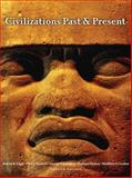 Civilizations Past and Present, Edgar, Robert R. and Hackett, Neil J., 0205574300