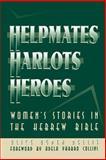 Helpmates, Harlots, and Heroes