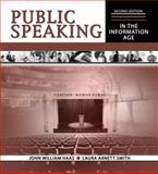 Public Speaking in the Information Age, Haas, John and Smith, Laura Arnett, 075755430X