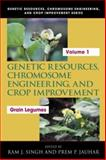 Genetic Resources, Chromosome Engineering, and Crop Improvement: Grain Legumes : Grain Legumes, Singh, Ram J., 0849314305