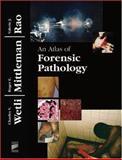 An Atlas of Forensic Pathology, Wetli, Charles V. and Mittleman, Roger E., 0891894306