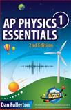 AP Physics 1 Essentials, Dan Fullerton, 0990724301
