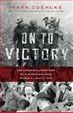 On to Victory, Mark Zuehlke, 1553654307