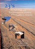 23 Degrees South Archaeology and Environmental History of the Southern Deserts, , 1876944307
