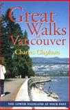 Great Walks of Vancouver, Charles Clapham, 1894694309