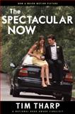 The Spectacular Now 0th Edition