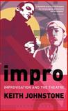 Impro : Improvisation and the Theatre, Johnstone, Keith, 041346430X