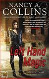 Left Hand Magic, Nancy A. Collins, 0451464303