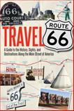 Travel Route 66, Jim Hinckley, 0760344302