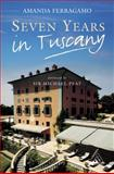 Seven Years in Tuscany, Ferragamo, Amanda and Ferragamo, 0826464300