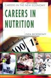 Careers in Nutrition, Linda Bickerstaff, 1404214305