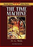 The Time MacHine - Phoenix Science Fiction Classics, Wells, H. G. and Panshin, Alexei, 1604504307