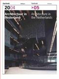 Architecture in the Netherlands Yearbook 2004-05, Piet Vollaard, 905662430X
