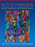In the Margins : Special Populations and American Justice, Crews, Gordon A. and Burton, Catherine E., 0130284319