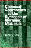 Chemical Approaches to the Synthesis of Inorganic Materials, Rao, C. N. R., 0470234318