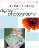 Make Money with Your Digital Photography, Erin Manning, 0470474319