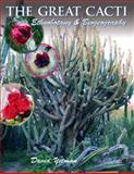 The Great Cacti : Ethnobotany and Biogeography, Yetman, David, 0816524319
