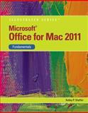 Microsoft® Office for Mac 2011 : Fundamentals, Shaffer, Kelley, 1111824312