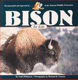 Bison for Kids, Todd Wilkinson, 155971431X