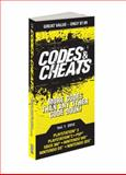 Codes and Cheats, Prima Games Staff and Michael Knight, 0307894312