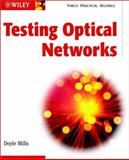 Testing Optical Networks, Mills, Doyle, 0471214310