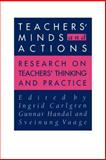 Teachers' Minds and Actions : Research on Teachers' Thinking and Practice, , 0750704314