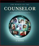 The World of the Counselor : An Introduction to the Counseling Profession, Neukrug and Neukrug, Edward S., 0840034318