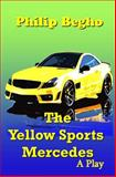 The Yellow Sports Mercedes, Philip Begho, 1492764310