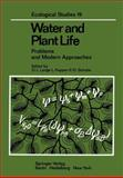 Water and Plant Life : Problems and Modern Approaches, , 3642664318
