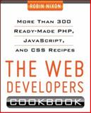 Web Developers Cookbook, Nixon, Robin, 007179431X