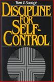 Discipline for Self-Control, Savage, Tom V., 0132174316