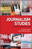 Journalism Studies, Hammond, Philip and Calcutt, Andrew, 0415554314