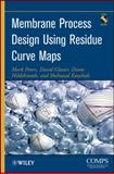 Membrane Process Design Using Residue Curve Maps, Peters, Mark and Glasser, David, 0470524316