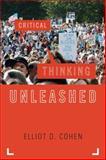 Critical Thinking Unleashed (Elements of Philosophy), Elliot D. Cohen, 0742564312