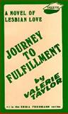 Journey to Fulfillment, Valerie Taylor, 0930044312