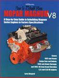 How to Rebuild Mopar Magnum V8 Engines, Larry Shepard, 1557884315