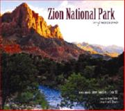 Zion National Park: Impressions, photography by James Randklev, photography by Tom Till, text by Greer K. Chesher, foreward by Lyman Hafen: executive director of the Zion Natural History Association, 1560374314