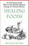 Healing Foods, Michio Kushi, 1882984315