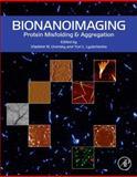 Bio-Nanoimaging : Protein Misfolding and Aggregation, , 0123944317
