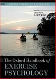The Oxford Handbook of Exercise Psychology, , 0195394313