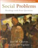 Social Problems : Readings with Four Questions, Charon, Joel M. and Vigilant, Lee G., 0495504319