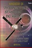 Handbook of Space Engineering, Archaeology, and Heritage, , 1420084313