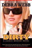 Dirty, Debra Webb, 1463584318